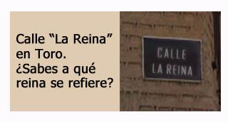 """""""Calle la reina en Toro"""""""