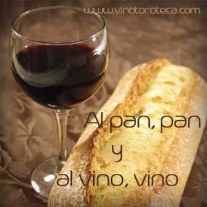 """""""Refranes en torno al vino. Al pan, pan y al vino, vino. Refranero. Dichos populares sobre el vino"""""""